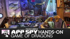 Hands-on with Game of Dragons, in which we look through some very messy rooms