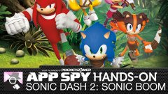 Hands-on with soft-launched sequel Sonic Dash 2: Sonic Boom