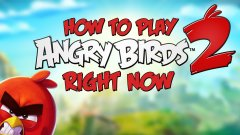 How to play Angry Birds 2 right now
