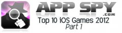 AppSpy's Top 10 iOS Games of 2012 - Part 1