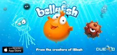 Bellyfish has an Addiction