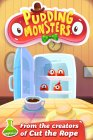 Pudding Monsters is free! Free pudding for all!