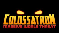 Halfbrick Announce Colossatron: Massive World Threat