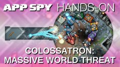 Colossatron: Massive World Threat Hands-On