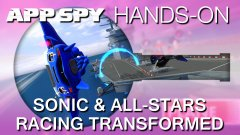 Sonic & All-Stars Racing Transformed | Hands-on