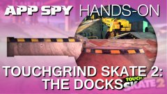Touchgrind Skate 2 - The Docks | Hands-On