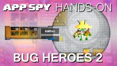 Bug Heroes 2 | Hands-On