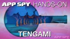 Tengami | Hands-On