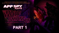 AppSpy Plays: The Wolf Among Us - Part 1 (Twitch catch-up)