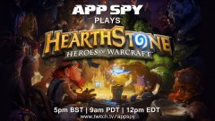 AppSpy Plays: Hearthstone: Heroes of Warcraft live on Twitch (5pm BST | 9am PDT | 12pm EDT)