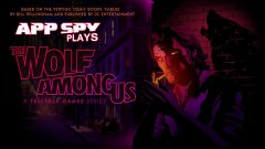 AppSpy Plays: The Wolf Among Us – Part 4 live on Twitch (5pm BDT | 9am PDT | 12pm EDT)