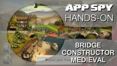 Bridge Constructor Medieval | Hands-On