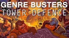 Genre Busters: Our Top 4 Tower Defence Games (Twitch catch-up)
