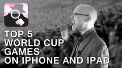 Top 5 World Cup games on iPhone and iPad