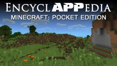 Minecraft: Pocket Edition - EncyclAPPedia