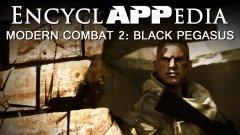 Modern Combat 2: Black Pegasus - EncyclAPPedia