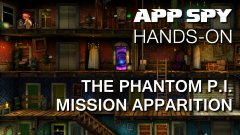 Hands-on with The Phantom P.I. Mission Apparition, the spooktacular puzzle adventure