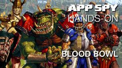 Hands-on with Blood Bowl, the totally confusing adaptation of the classic Games Workshop tabletop game