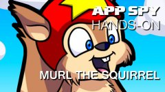 Hands-on with Murl the Squirrel, where you shoot one squirrel out of lots of cannons