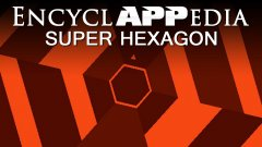 Super Hexagon - EncyclAPPedia