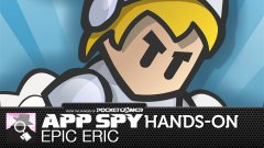 Hands-on with Epic Eric, or should that be Epic Erica?