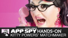 Hands-on with Kitty Powers' Matchmaker, ooh err!