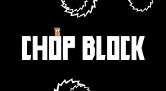 Check out this footage of Chop Block's endless minimalist platforming