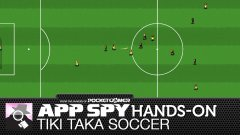 Hands-on with Tiki Taka Soccer, the thoroughly sensible game of soccer
