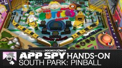 Hands-on with South Park: Pinball, sweeeeeeeet