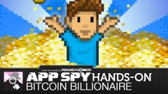 Hands-on with Bitcoin Billionaire, where earning fake Internet money and getting rich quick has never been easier