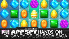 Hands-on with Candy Crush Soda Saga, a very fizzy match-3 puzzler