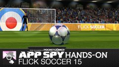 Hands-on with Flick Soccer 15, where flicking your balls at men in shorts (and women in bikinis) is actively encouraged