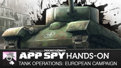 Hands-on with Tank Operations: European Campaign, which features lots and lots of hex tiles