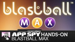 Hands-on with BlastBall MAX, the slow-paced think-em-up from the mind of Kris Burm